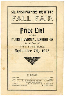 Squamish Farmers Institute Fall Fair Prize List of the Fourth Annual Exhibition